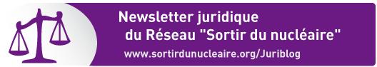 Newsletter juridique du Réseau Sortir du nucléaire